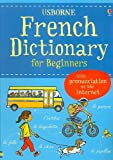img - for French Dictionary for Beginners (Usborne Beginners Dictionaries) book / textbook / text book