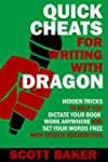 Quick Cheats for Writing With Dragon:...