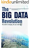 The Big Data Revolution (English Edition)