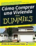 Cmo Comprar una Vivienda Para Dummies (Spanish Edition) (0470164034) by Eric Tyson