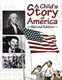 img - for A Child's Story of America (79945) book / textbook / text book