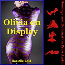 Olivia on Display: Serving Norman and His Friends Audiobook by Danielle Gold Narrated by Reagan West