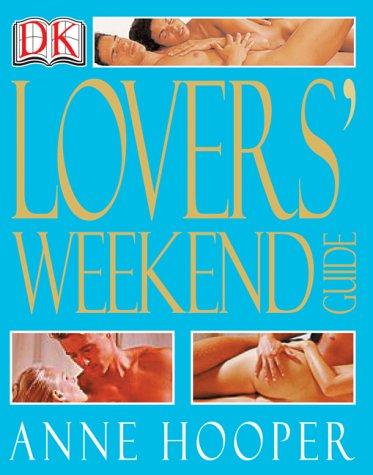 Lover's Weekend, Anne Hooper