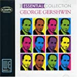 George Gershwin - The Essential Colle...