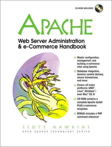 Apache Web Server Administration and e-Commerce Handbook