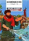 Les Chercheurs de Dieu, tome 12 : Saint Pierre, Saint Etienne