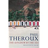 The Kingdom by the Sea: A Journey Around the Coast of Great Britainby Paul Theroux