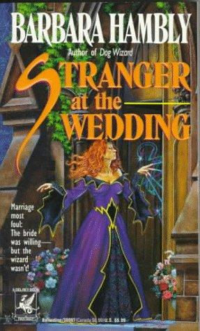Stranger at the Wedding, Barbara Hambly