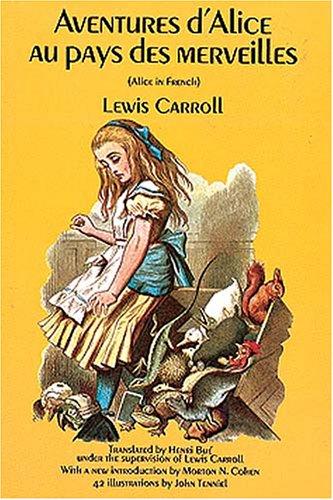 Aventures d'Alice au Pays des Merveilles (Alice in Wonderland), Lewis Carroll