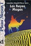 Los Reyes Magos: Spanische Lektüre für das 1. Lernjahr