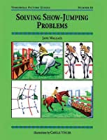 Solving Show Jumping Problems