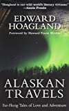 img - for Alaskan Travels: Far-Flung Tales of Love and Adventure book / textbook / text book