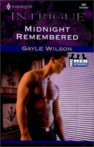 Midnight Remembered (More Men Of Mystery) (Intrigue, 591), GAYLE WILSON