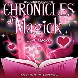 Chronicles of Magick: Love Magick Speech