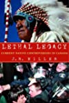 Lethal Legacy: Current Native Controv...