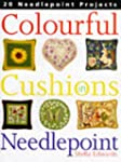 Colourful Cushions in Needlepoint: 20...