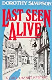 Last Seen Alive (0684184354) by Dorothy Simpson