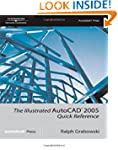 The Illustrated AutoCAD� 2008 Quick R...