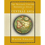 Palgrave Concise Historical Atlas of Central Asia ~ Rafis Abazov