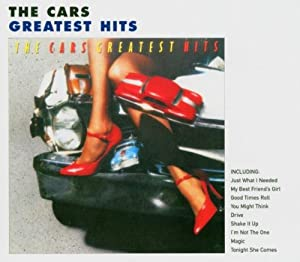 Amazon Com Cars The Cars Greatest Hits Music