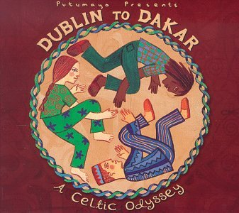 Various Artists - Dublin to Dakar: A Celtic Odyssey - Zortam Music