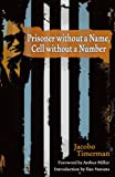 Prisoner Without a Name, Cell Without a Number (THE AMERICAS) (0299182444) by Timerman, Jacobo