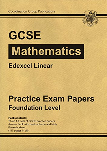 GCSE Maths Edexcel A (Linear) Practice Papers - Foundation (A*-G Resits)