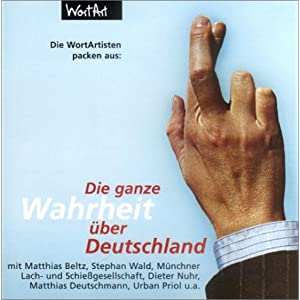eBook Cover für  Die Wahrheit xFC ber Deutschland Audio CDs Tl 2 Die ganze Wahrheit xFC ber Deutschland