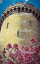 The Horsemen Next Generation: Book 3