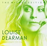 HERE COMES THE SUN (THE WICKED EDITION) Louise Dearman