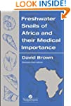 Freshwater Snails Of Africa And Their...