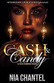 Cash & Candy A Hood Romance Novel