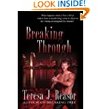 Breaking Through (Military Romantic Suspense) (Book 2 of the SEAL TEAM Heartbreakers)