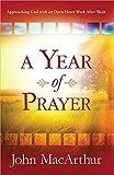A Year of Prayer: Approaching God with an Open Heart Week After Week