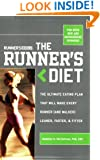 Runner's World Runner's Diet: The Ultimate Eating Plan That Will Make Every Runner (and Walker) Leaner, Faster, and Fitter