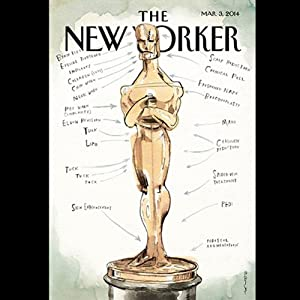 The New Yorker, March 3rd 2014 (Raffi Khatchadourian, Elizabeth Kolbert, Anthony Lane) | [Raffi Khatchadourian, Elizabeth Kolbert, Anthony Lane]