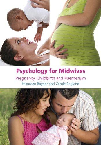 Psychology for Midwives: Pregnancy, Childbirth and Puerperium