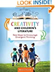 Creativity and Children's Literature:...