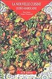 echange, troc Simy Danan, Jacques Denarnaud - La Nouvelle Cuisine judéo-marocaine