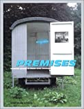 Premises: Invested Spaces in Visual Arts, Architecture, & Design from France : 1958-1998 (Guggenheim Museum Publications)