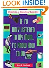 If I'd Only Listened to Mom: Hundreds of Household Remedies