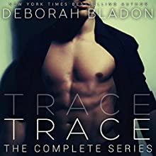 TRACE - The Complete Series: Parts One, Two & Three Audiobook by Deborah Bladon Narrated by Claire Christie