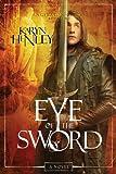 Eye of the Sword PB (Angelaeon Circle (Paperback))