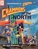 img - for Champions of the North book / textbook / text book