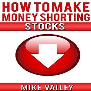 How to Make Money Shorting Stocks Audiobook