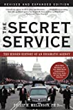 The Secret Service: The Hidden History of an Engimatic Agency