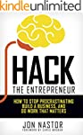 Hack the Entrepreneur: How to Stop Pr...