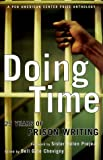 Doing Time: 25 Years of Prison Writing From the Pen Program (1559704780) by Chevigny, Bell Gale