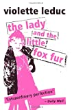 The Lady and the Little Fox Fur (Peter Owen Modern Classics)