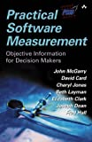 img - for Practical Software Measurement: Objective Information for Decision Makers book / textbook / text book